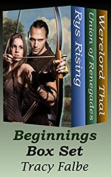 Beginnings Box Set: Three Fantasy Series Starters by [Falbe, Tracy]
