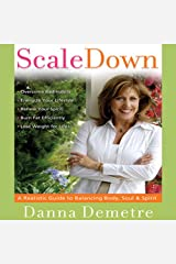 Scale Down, Live it Up Audible Audiobook