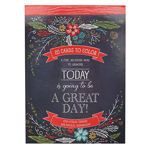 Today Is Going To Be A Great Day: 20 Inspirational Cards to Color