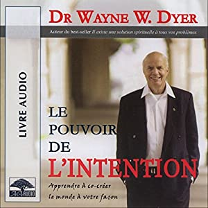 Le pouvoir de l'intention Audiobook