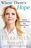 img - for Where There's Hope: Healing, Moving Forward, and Never Giving Up book / textbook / text book