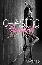 Chasing Beautiful (Chasing Series #1) (English Edition)