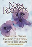 Daring to dream: Holding the dream : finding the dream (Dream trilogy)