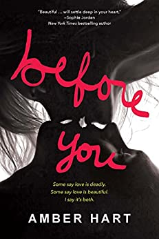 Before You (The Before and After Series Book 1) by [Hart, Amber]