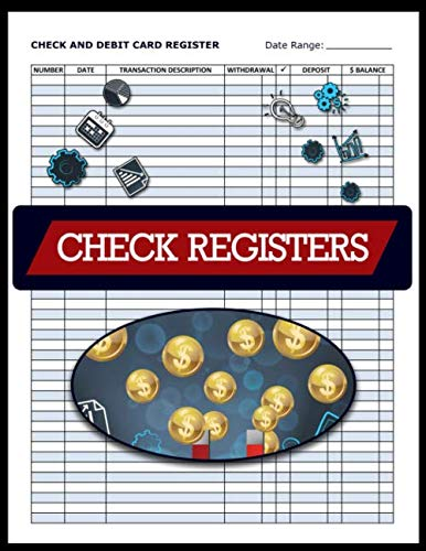 Check and Debit Card Register, Check Registers: Blank Check Registers, Checkbook Register, Bank Register Books, 100 - Checks Accounting