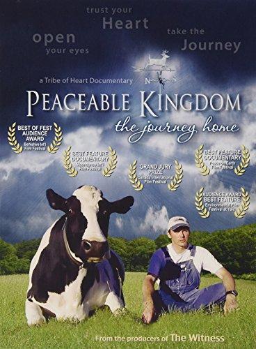 Peaceable Kingdom: The Journey Home