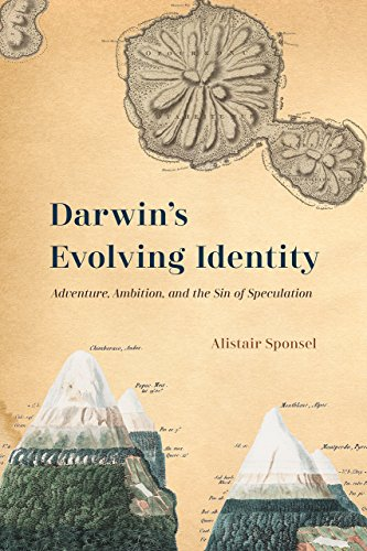 Darwin's Evolving Identity: Adventure, Ambition, and the Sin of Speculation
