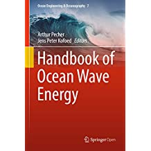 Handbook of Ocean Wave Energy (Ocean Engineering & Oceanography 7)