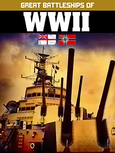 (Great Battleships of WWII)