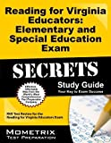 Reading for Virginia Educators: Elementary and Special Education Exam Secrets Study Guide: RVE Test Review for the Reading for Virginia Educators Exam by RVE Exam Secrets Test Prep Team Published by Mometrix Media LLC (2013) Paperback