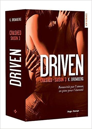 Driven (3) : Crashed