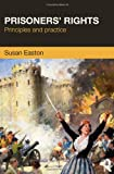 Prisoners' Rights, Susan Easton, 1843928086