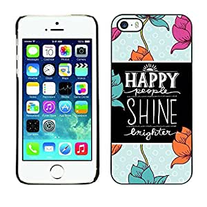 All Phone Most Case / Hard PC Metal piece Shell Slim Cover Protective Case for Apple Iphone 5 / 5S Quote Flowers Blue Black Motivational