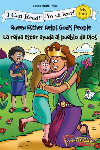 Queen Esther Helps God's People/La reina Ester ayuda al pueblo de Dios (I Can Read!/The Beginner's Bible/¡Yo sé leer!) (Spanish Edition)