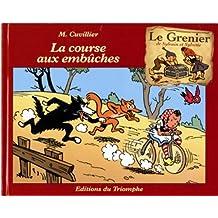 GRENIER DE SYLVAIN ET SYLVETTE (LE) T.05 : LA COURSE AUX EMBÛCHES