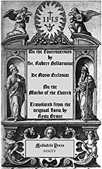 On the Marks of the Church (De Controversiis) by [Bellarmine, Robert]