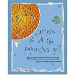 img - for Where Do All the Paperclips Go?: and 127 Other Business and Career Conundrums (Paperback) - Common book / textbook / text book