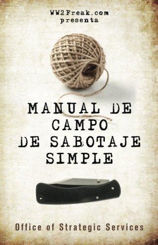 Manual de campo de sabotaje simple (Spanish Edition)