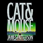 Cat & Mouse: Alex Cross, Book 4 | James Patterson
