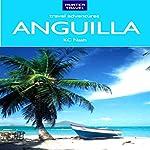 Anguilla Travel Adventures | K. C. Nash