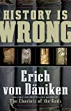 """History Is Wrong"" av Erich Von Daniken"