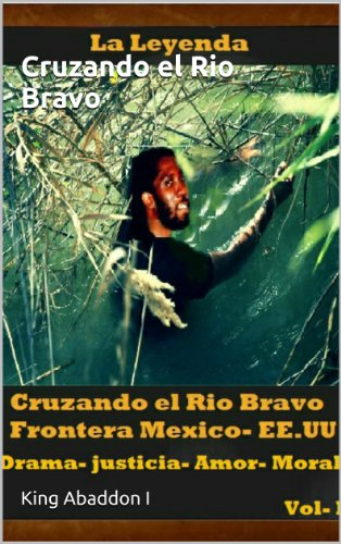 Descargar Libro Cruzando El Rio Bravo: Hasta La Avenida Franklin King Abaddon I