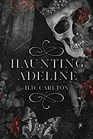 Haunting Adeline (Cat and Mouse Duet Book 1)