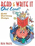 Read & Write It Out Loud! Guided Oral Literacy Strategies, Keith Polette, 0205405657