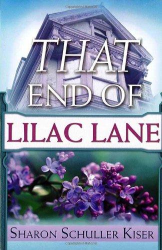 That End Of Lilac Lane: A Novel pdf
