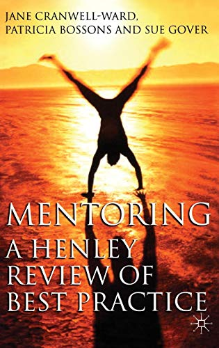 - Mentoring: A Henley Review of Best Practice