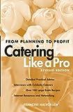 Catering Like a Pro, Francine Halvorsen, 0471214221