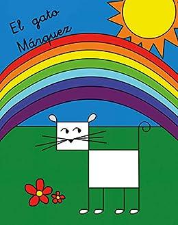 Amazon.com: El gato Márquez (Spanish Edition) eBook: Chelo ...
