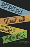 Back Back Back; Celebrity Row; Outrage: Three Plays by Moses, Itamar (2009) Paperback