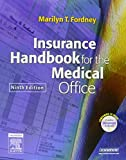 Insurance Handbook for the Medical Office 9781416052418
