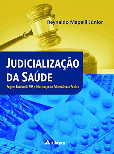 Judicialização da saúde: Regime jurídico do SUS e intervenção na administração pública