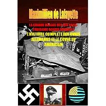 LA GRANDE MENACE DES UFO NAZIS-TROISIEME GUERRE MONDIALE : L'histoire complète des ovnis allemands et le cover up américain (OVNIS UFOS SOUCOUPES VOLANTES t. 1) (French Edition)