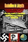 La grande menace des UFO Nazis- Troisième guerre mondiale : L'histoire complète des ovnis allemands et le cover up américain par Maximillien de Lafayette
