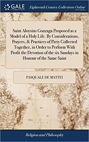 Buy Saint Aloysius Gonzaga Proposed As A Model Of A Holy