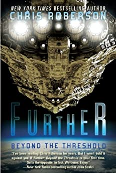 Further: Beyond the Threshold by [Roberson, Chris]