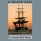 A Black Sail: The Coleridge Taylor Mysteries, Book 3 | Rich Zahradnik