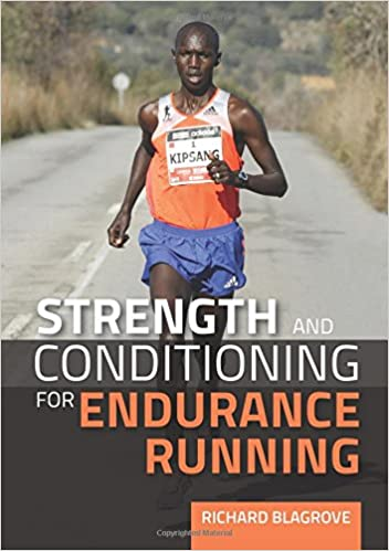 Strength and Conditioning for Endurance Running: Amazon co
