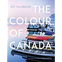 The Colour of Canada: With an Introduction by Roy MacGregor