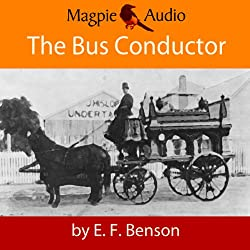 The Bus-Conductor: An E.F. Benson Ghost Story