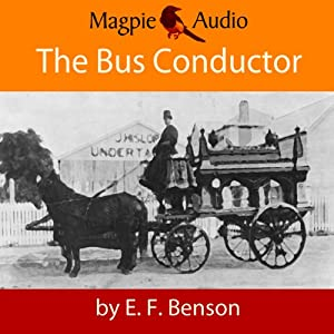 The Bus-Conductor: An E.F. Benson Ghost Story Audiobook
