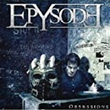 Obsessions by EPYSODE (2011-08-29)