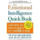 The Emotional Intelligence Quick Book ~ Travis Bradberry