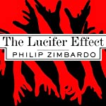 The Lucifer Effect: Understanding How Good People Turn Evil | Philip Zimbardo