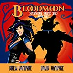 BloodMoon: Supernatural Siblings Series Book 3 | Drew VanDyke,David VanDyke