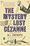 The Mystery of the Lost Cezanne (A Provençal Mystery)
