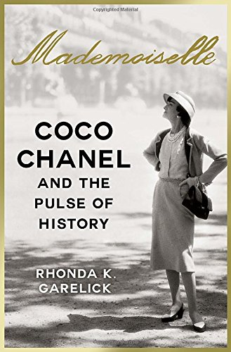 Mademoiselle: Coco Chanel and the Pulse of